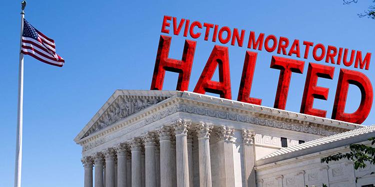 Supreme Court Halts Biden Eviction Moratorium